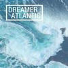Dreamer Atlantic
